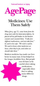 MEDICINES: USE THEM SAFELY