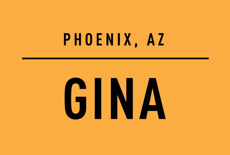Phoenix, AZ. Gina
