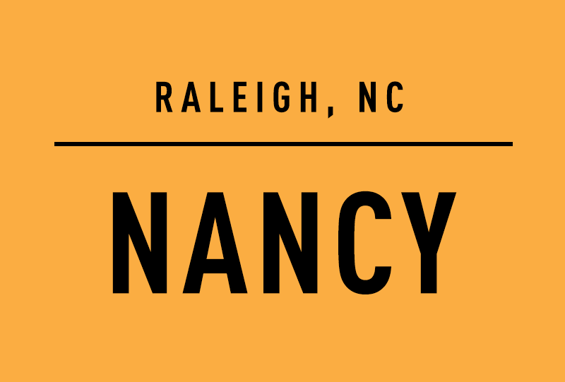 Raleigh, NC. Nancy
